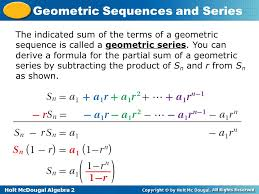 the indicated sum of the terms of a geometric sequence is called a geometric series