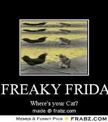 It's Freaky Friday........ - Meme Generator Posterizer via Relatably.com