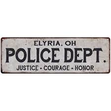 Elyria Oh Police Dept Home Decor Metal Sign Gift 6x18 106180012691