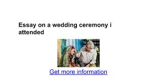 essay on a wedding ceremony i attended google docs