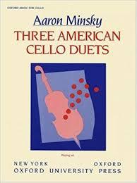 Amazon.com: Three American Cello Duets: Set of 2 copies (9780193858411):  Minsky, Aaron: Books