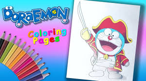 Fairy toonz is dedicated in nurturing young minds into being intellectuals. Doraemon Éラえもん Nobita S Great Adventure Coloring Forkids Pirate Doraemon Coloring Page Youtube