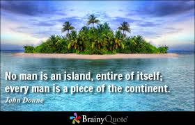 no man is an island entire of itself essay custom paper writing no man is an island entire of itself essay