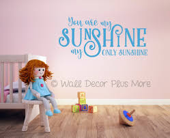 you are my only sunshine love quotes wall decals stickers geyser blue on wall art stickers love quotes with you are my only sunshine wall decals stickers love quote