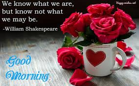 Shakespeare Good Morning Quotes Best of Inspiring Good Morning Quotes By Shakespeare Good Morning