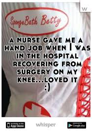 Nurse gave me a hand job