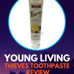 Thieves Toothpaste Reviews Aromabright And Beyond