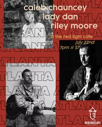 Lady Red Light Lady Dan W Caleb Chauncey Riley Moore Saint Of The