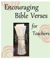 Encouraging Bible Verses For Teachers By Lifted Learning Tpt