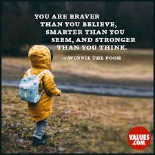 The Stranger Quotes New You Are Braver Than You Believe Smarter Than You Seem And Stronger