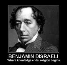 Benjamin Disraeli on Pinterest | British, Atheist Quotes and ... via Relatably.com