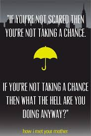Himym Quotes New Himym How I Met Your Mother And Quote Image Wisdom Pinterest