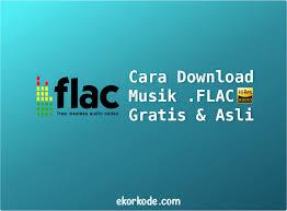 Download mp3, download lagu terbaru 2021 mudah, cepat, nyaman. Cara Download Musik Flac Asli Gratis Dan Tempat Downloadnya Lengkap Ekorkode Com