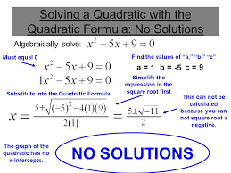 solving a quadratic with the quadratic formula no solutions