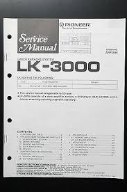 pioneer lk 3000 original service manual guide wiring diagram o2 pioneer lk 3000 original service manual guide wiring diagram o2 £24 62 picclick uk
