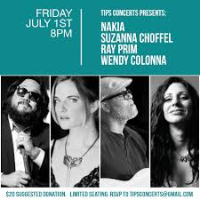 Live Streaming from Tips: Ray Prim, Suzanna Choffel, Nakia & Wendy Colonna  - Tips Concerts