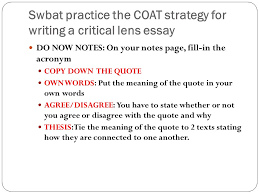 midterm essay prep juniors ppt  swbat practice the coat strategy for writing a critical lens essay