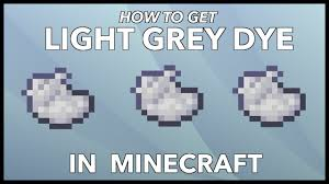 Light Grey Dye Minecraft Light Grey Dye How To Get Light Grey Dye In Minecraft