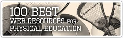 top web resources for physical education physical education top 100 web resources for physical education