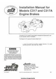 jacobs brake manuals for caterpillar engines caterpillar jacobs model 310a installation manual p1