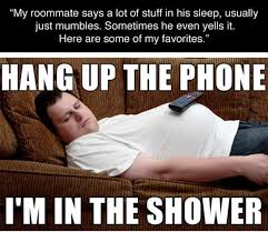 Deep Thoughts From A Sleeping Roommate – Strange Beaver via Relatably.com
