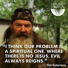 Duck Dynasty Christian Quotes Best of Phil Robertson Quotes