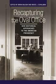 Oval Office History Recapturing The Oval Office History E Nongzico