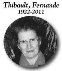 1.1. Fernande THIBAULT, naissance 10 juillet 1922, décès 15 janvier 2011 à Mont-Tremblant (St-Jovite), âge : 88 ans, funérailles 25 à l'église St-Jovite, ... - 121070-01