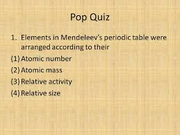 1/8/09 Warm Up: The observed regularities in the properties of the ...