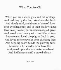 when you are old by w b yeats writing core   when you are old by w b yeats