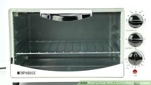 convection oven toaster oven image titled cook with a convection toaster oven step 1 convection oven versus electric oven countertop convection oven
