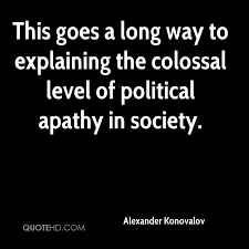 Apathy Quotes Impressive Alexander Konovalov Quotes QuoteHD