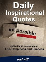 Daily Inspirational Quotes Motivational Quotes About Life Cool Inspiring Quotes On Life And Success