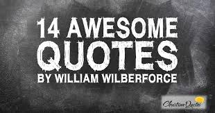 William Wilberforce Quotes Magnificent 48 Awesome Quotes By William Wilberforce ChristianQuotes
