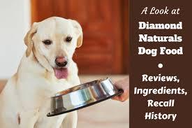 Dog Food Rating Chart 2013 Diamond Naturals Dog Food Reviews Ingredients Recall