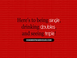 Funny Being Single Quotes Gorgeous Heres To Being Single Quote Commentwarehouse