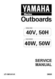 Yamaha Outboard 50heto 50tr Service Repair Manual L 444058