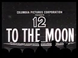 Resultado de imagen para Twelve To The Moon | 1960