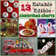Christmas Arts And Crafts For Kids 13 Easy Eatable Edible Christmas Craft Activities For Kids Kids