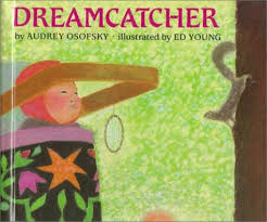 Books About Dream Catchers Dreamcatcher by Audrey Osofsky 1