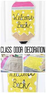 classroom door decorations back to school. Exellent School Make This Class Door Decoration For Back To School A Quick And Easy Burlap  And Classroom Door Decorations Back To School 2