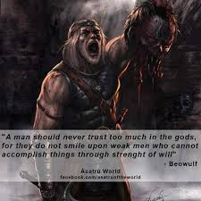 best beowulf quotes ideas greek numbers  this quote depicts beowulf s will to prevail over his enemies in battle also it means