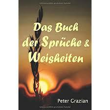 Pdf Das Buch Der Sprüche Und Weisheiten Unkommentierte Fassung