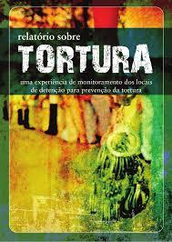 Resultado de imagem para combate a tortura pcr