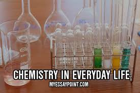 chemistry in everyday life essay my essay point chemistry in everyday life