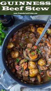 guinness beef stew irish stew recipe