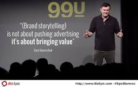 Storytelling Quotes Top 100 Gary Vaynerchuk's Quotes that Will Force You to Rethink about 95
