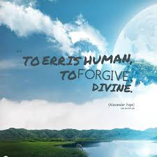 how much do you agree this quotation the stupid  to err is human to forgive divine jpg