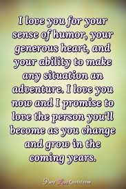 Sense Of Humor Quotes Magnificent I Love You For Your Sense Of Humor Your Generous Heart And Your