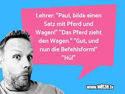Lehrer Paul Bilde Lustige Witze Und Sprüche